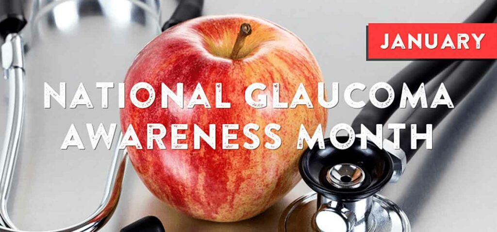 Apple with stethoscope and the words National Glaucoma Awareness Month in the foreground